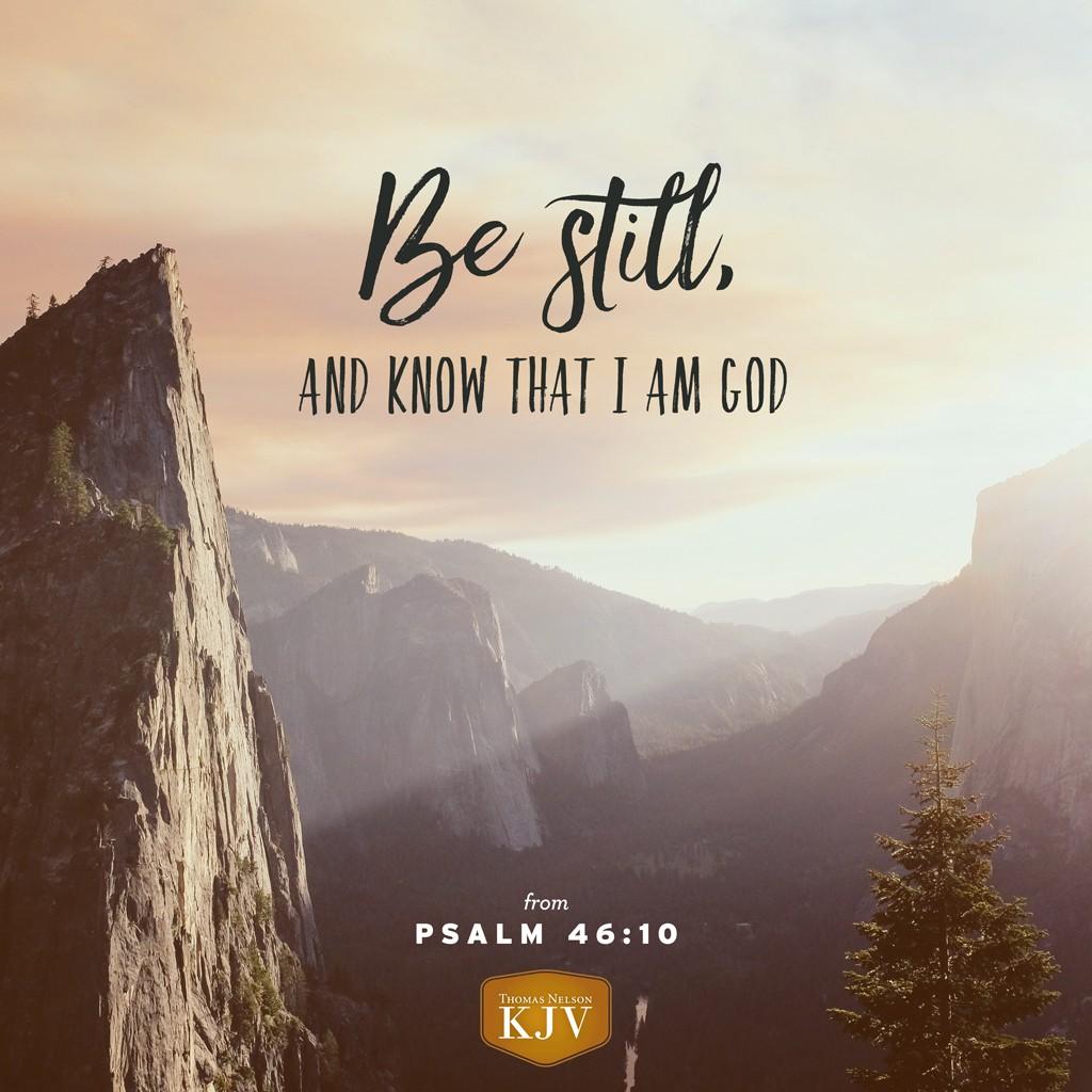 KJV Verse of the Day: Psalm 46:10