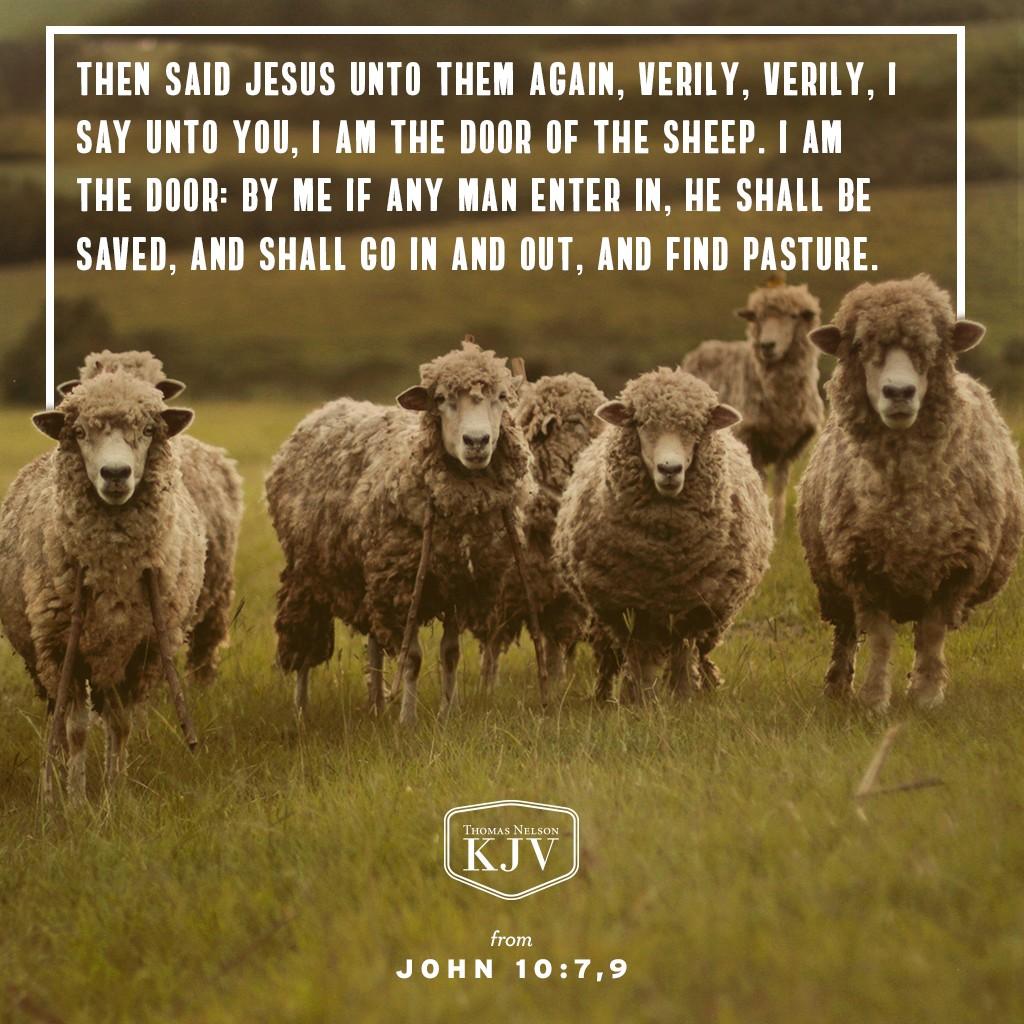 KJV Verse of the Day: John 10:7, 9,-10