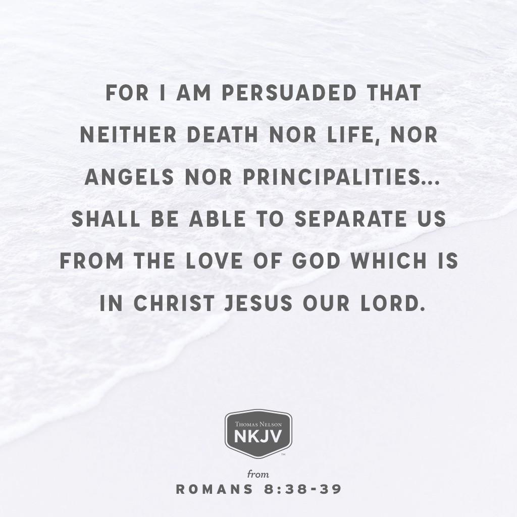 NKJV Verse of the Day: Romans 8:38-39