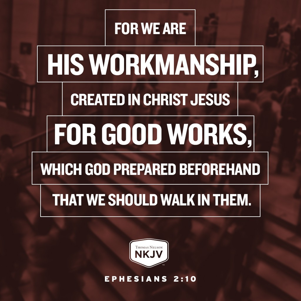 Nkjv Verse Of The Day Ephesians 2 10